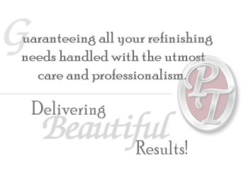 Guaranteeing all your refinishing needs handled with the ulmost care and professionalism. Delivering Beautiful Results!